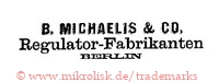 B. Michaelis & Co. / Regulator-Fabrikanten / Berlin