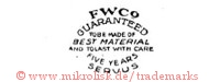 FWCo / Guaranteed to be made of best material and to last with care five years / Servus