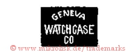 Geneva Watchcase Co. (im Rechteck) | watch case