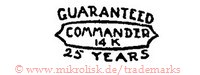 Guaranteed / Commander / 14K / 25 Years (im Schild)