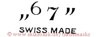 67 / In Time / Swiss Made