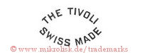 The Tivoli / Swiss Made