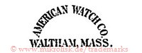 American Watch Co., Waltham, Mass.