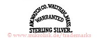 Am. Watch Co., Waltham, Mass. / Warranted / Sterling Silver