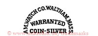Am. Watch Co., Waltham, Mass. / Warranted / Coin-Silver