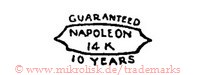 Guaranteed / Napoleon / 14K / 10 Years (im Schild)