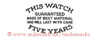 This Watch / guaranteed made of best material and will last with care / five years
