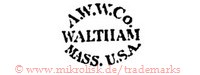 A.W.W.Co. / Waltham / Mass. USA